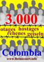 3000 otages en Colombie