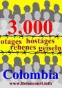 3000 otages en Colombie