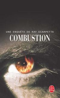 Combustion de Patricia Cornwell